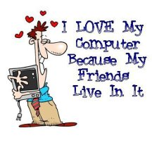 I-love-my-computer-because-my-friends-live-in-it
